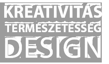 Kreativitás természetesség design